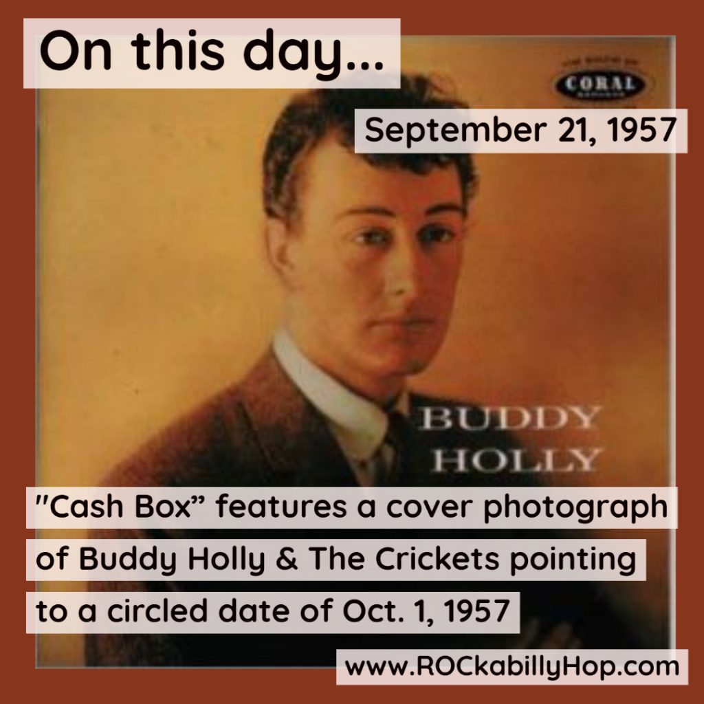 """September 21, 1957 - """"Cash Box"""" features a cover photograph of Buddy Holly & The Crickets pointing to a circled date of Oct. 1, 1957. """"That'll Be The Day"""" is expected to pass the 1 million mark in sales on this date. Two days later Billboard lists """"That'll Be The Day"""" as the No. 1 Best Seller in stores. Source: The Buddy Holly Center, 1801 Crickets Ave., Lubbock.@buddyholly @BuddyHollyCtr #ROCkabillyHop #buddyholly #TheCrickets https://amzn.to/3ChZ00G"""