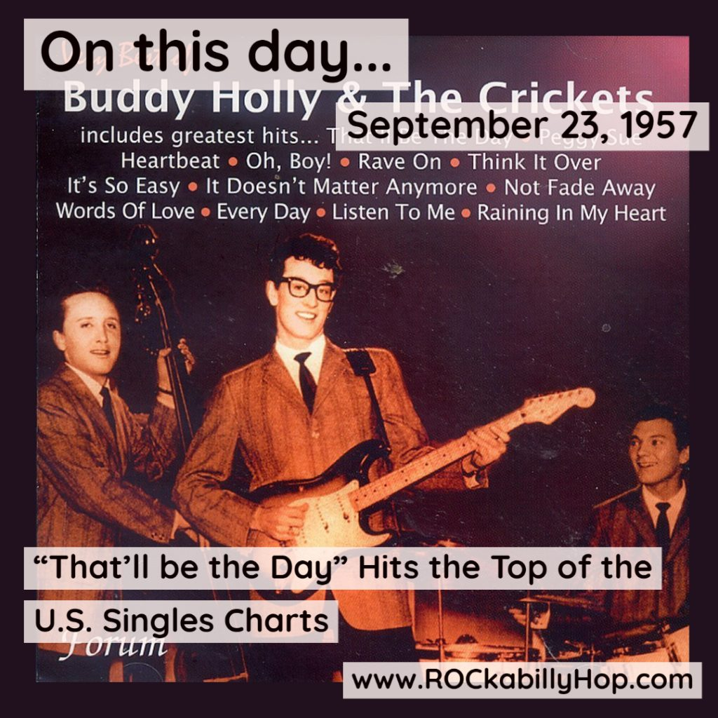 """September 23, 1957 - """"That'll be the Day"""" Hits the Top of the U.S. Singles Charts. Because Decca owned the rights to the earlier recording of """"That'll Be the Day,"""" Brunswick credited the song to the Crickets upon its release in May 1957. The song was a slow-building hit, finally hitting the top of the U.S. singles charts on September 23.@buddyholly @BuddyHollyCtr #ROCkabillyHop #buddyholly #TheCrickets https://amzn.to/39n0zhj"""
